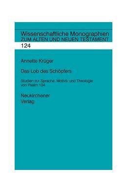 Abbildung von Krüger | Das Lob des Schöpfers | 2010 | Studien zur Sprache, Motivik u... | Band 124