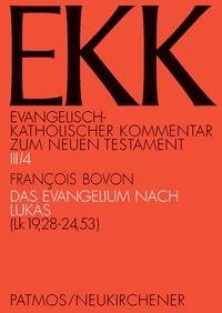 Das Evangelium nach Lukas, EKK III/4 | Bovon, 2009 | Buch (Cover)