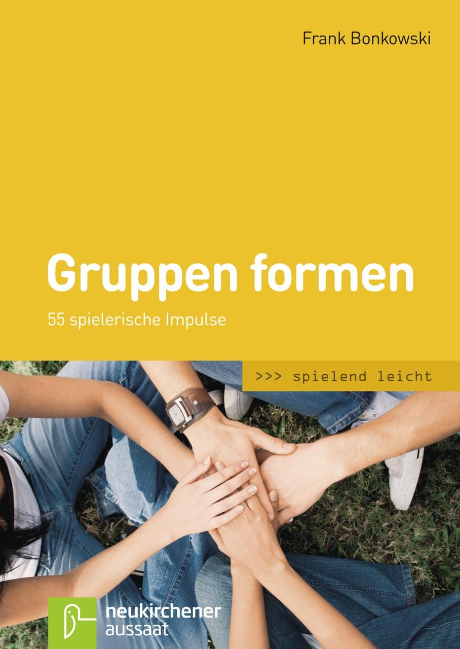 Abbildung von Bonkowski   Gruppen formen   Unveränderte Ausgabe   2012