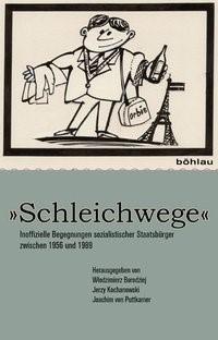 'Schleichwege' | Borodziej / Kochanowski / Puttkamer, 2010 | Buch (Cover)