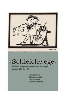 Abbildung von Borodziej / Kochanowski / Puttkamer | 'Schleichwege' | 2010 | Inoffizielle Begegnungen sozia...
