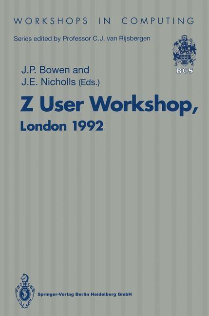 Z User Workshop, London 1992 | Bowen / Nicholls | 1st Edition., 1993 | Buch (Cover)