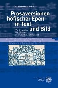 Prosaversionen höfischer Epen in Text und Bild | Ader, 2010 | Buch (Cover)