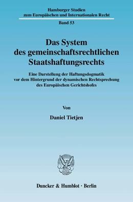 Abbildung von Tietjen | Das System des gemeinschaftsrechtlichen Staatshaftungsrechts | 1. Auflage 2010 | 2010 | Eine Darstellung der Haftungsd... | 53