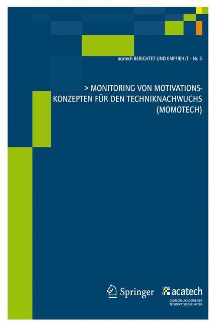 Monitoring von Motivationskonzepten für den Techniknachwuchs (MoMoTech) | Acatech - Deutsche Akademie der Technikwissenschaften, 2011 | Buch (Cover)