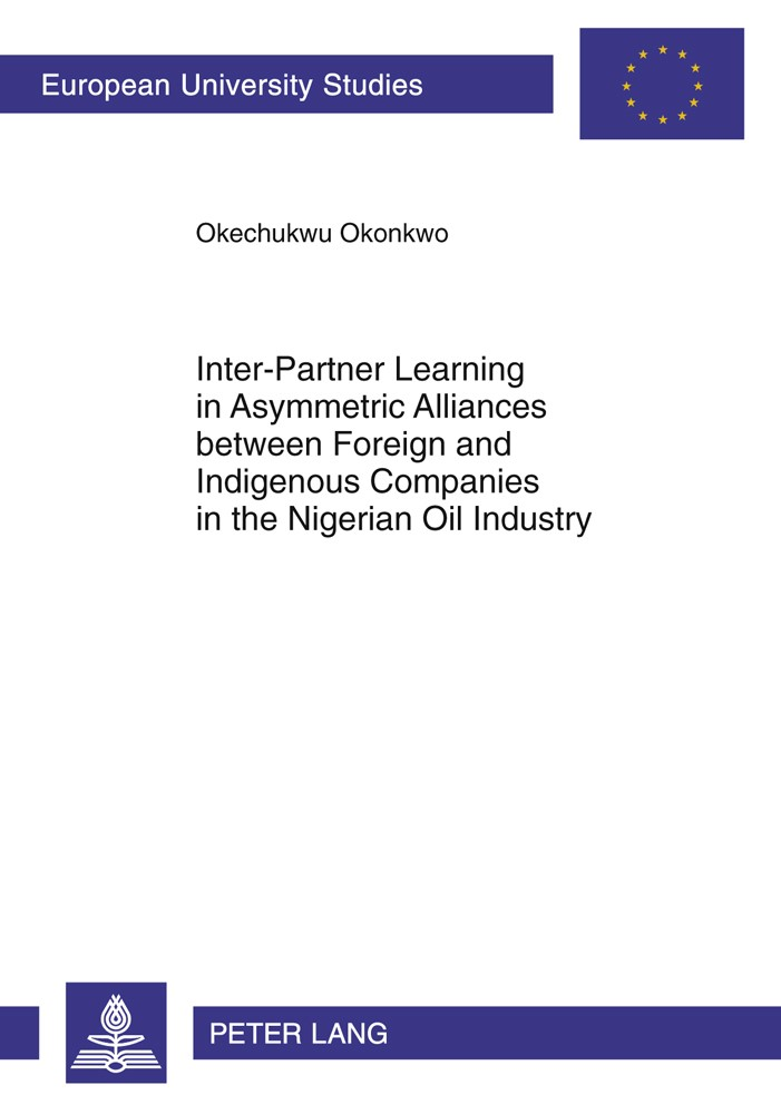 Inter-Partner Learning in Asymmetric Alliances between Foreign and Indigenous Companies in the Nigerian Oil Industry | Okonkwo, 2011 | Buch (Cover)