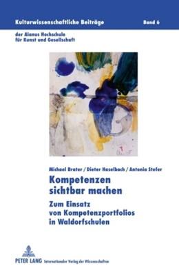 Abbildung von Brater / Stefer / Haselbach   Kompetenzen sichtbar machen   2010   Zum Einsatz von Kompetenzportf...   6