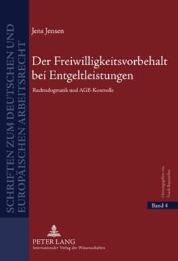 Abbildung von Jensen | Der Freiwilligkeitsvorbehalt bei Entgeltleistungen | 1. Auflage | 2010 | 4 | beck-shop.de