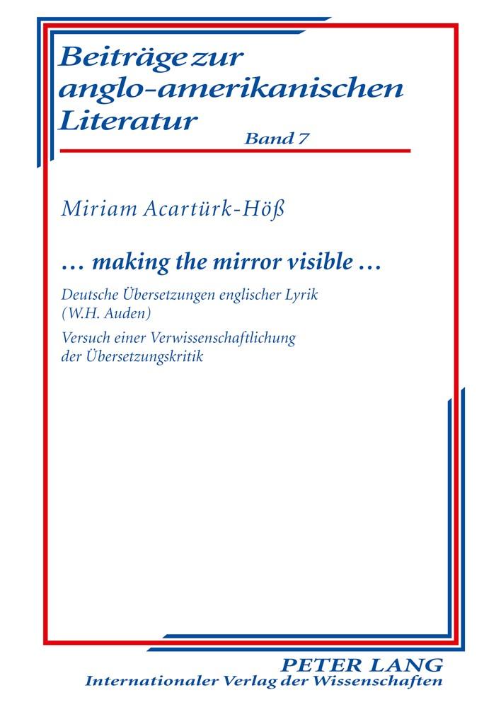 … making the mirror visible … | Acartürk-Höß, 2010 | Buch (Cover)