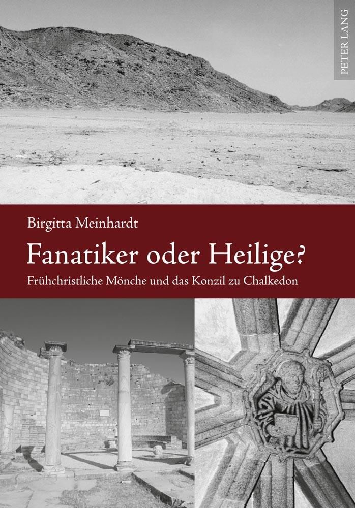 Abbildung von Meinhardt | Fanatiker oder Heilige? | 2011