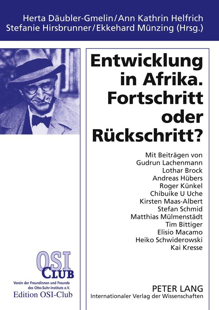 Entwicklung in Afrika. Fortschritt oder Rückschritt? | Däubler-Gmelin / Helfrich / Hirsbrunner, 2010 | Buch (Cover)