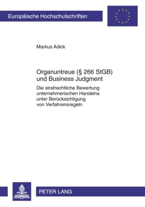 Organuntreue (§ 266 StGB) und Business Judgment | Adick, 2010 | Buch (Cover)