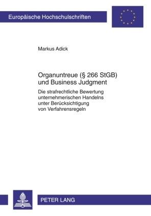 Abbildung von Adick   Organuntreue (§ 266 StGB) und Business Judgment   2010