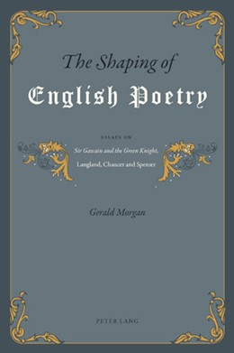 Abbildung von Morgan | The Shaping of English Poetry | 2010 | Essays on 'Sir Gawain and the ...