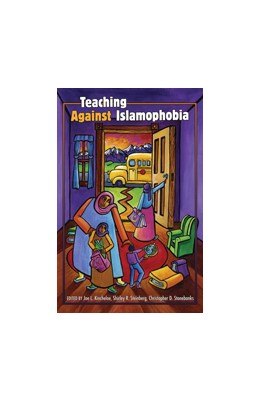 Abbildung von Kincheloe / Stonebanks | Teaching Against Islamophobia | 1. Auflage | 2010 | 346 | beck-shop.de