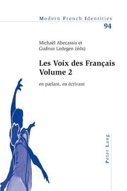 Abbildung von Abecassis / Ledegen   Les Voix des Français – Volume 2   2010   en parlant, en écrivant   94