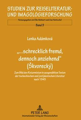 Abbildung von Adamkova | «...schrecklich fremd, dennoch anziehend» (Skvorecký) | 2011 | Zum Bild des Rotarmisten in au... | 9