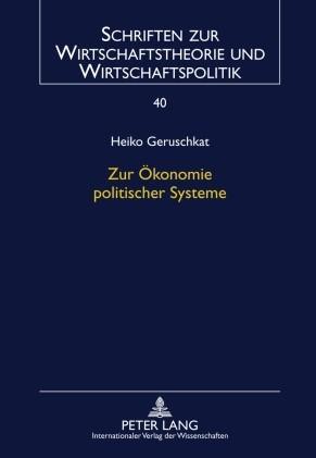 Abbildung von Geruschkat   Zur Ökonomie politischer Systeme   2010
