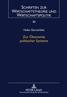 Abbildung von Geruschkat | Zur Ökonomie politischer Systeme | 2010 | 40