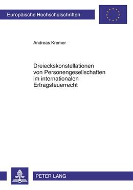 Abbildung von Kremer   Dreieckskonstellationen von Personengesellschaften im internationalen Ertragsteuerrecht   2011