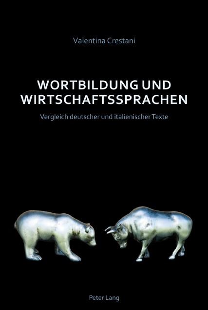 Wortbildung und Wirtschaftssprachen   Crestani, 2010   Buch (Cover)