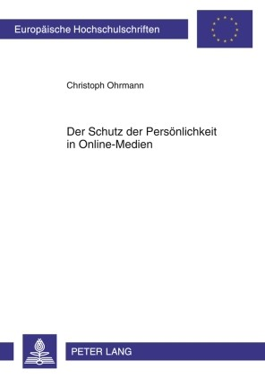 Der Schutz der Persönlichkeit in Online-Medien | Ohrmann, 2010 | Buch (Cover)