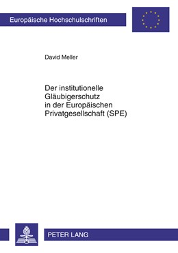 Abbildung von Meller | Der institutionelle Gläubigerschutz in der Europäischen Privatgesellschaft (SPE) | 2010 | Zugleich eine rechtsvergleiche... | 5094
