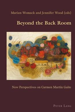 Abbildung von Wood / Womack | Beyond the Back Room | 2010 | New Perspectives on Carmen Mar... | 25