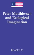 Peter Matthiessen and Ecological Imagination | Oh, 2010 | Buch (Cover)