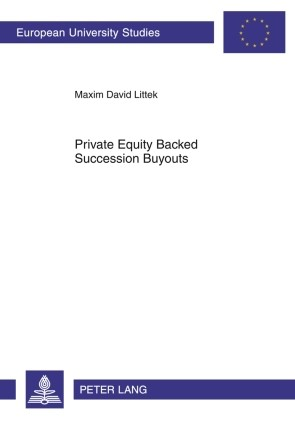 Private Equity Backed Succession Buyouts | Littek, 2010 | Buch (Cover)