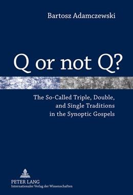 Abbildung von Adamczewski | Q or not Q? | 2010 | The So-Called Triple, Double, ...