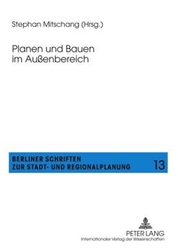 Abbildung von Mitschang | Planen und Bauen im Außenbereich | 1. Auflage | 2010 | 13 | beck-shop.de