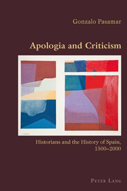 Abbildung von Pasamar   Apologia and Criticism   2010   Historians and the History of ...   30
