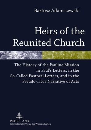 Abbildung von Adamczewski | Heirs of the Reunited Church | 2010