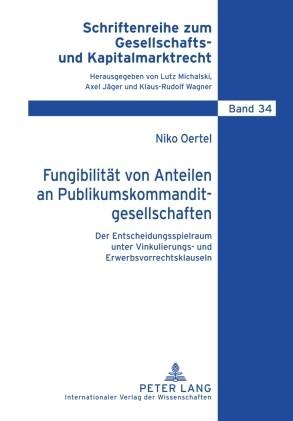 Fungibilität von Anteilen an Publikumskommanditgesellschaften | Oertel, 2010 | Buch (Cover)