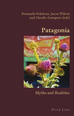 Abbildung von Peñaloza / Wilson / Canaparo | Patagonia | 2010 | Myths and Realities | 4
