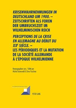 Abbildung von Puschner / Grunewald | «Krisenwahrnehmungen in Deutschland um 1900