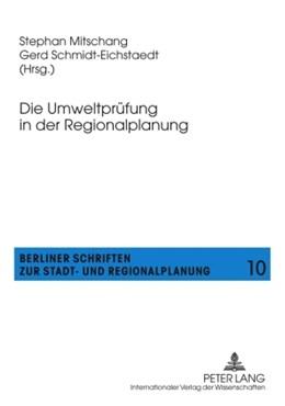 Abbildung von Mitschang / Schmidt-Eichstädt | Die Umweltprüfung in der Regionalplanung | 1. Auflage | 2010 | 10 | beck-shop.de