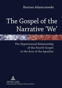 Abbildung von Adamczewski | The Gospel of the Narrative 'We' | 2010 | The Hypertextual Relationship ...