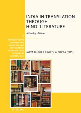 Abbildung von Pozza / Burger   India in Translation through Hindi Literature   2010   A Plurality of Voices   2