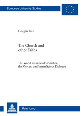 Abbildung von Pratt | The Church and Other Faiths | 2010 | The World Council of Churches,... | 906