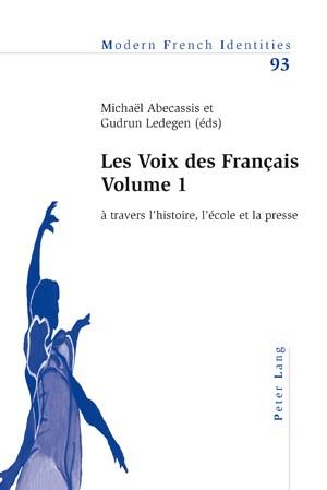 Les Voix des Français – Volume 1 | Abecassis / Ledegen, 2010 | Buch (Cover)