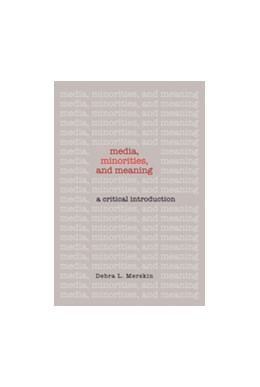 Abbildung von Merskin | Media, Minorities, and Meaning | 2011 | A Critical Introduction