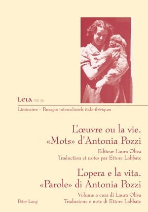 L'œuvre ou la vie. « Mots » d'Antonia Pozzi- L'opera e la vita. «Parole» di Antonia Pozzi | Oliva, 2010 | Buch (Cover)