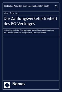 Abbildung von Schreiner | Die Zahlungsverkehrsfreiheit des EG-Vertrages | 2010 | Rechtsdogmatische Überlegungen...