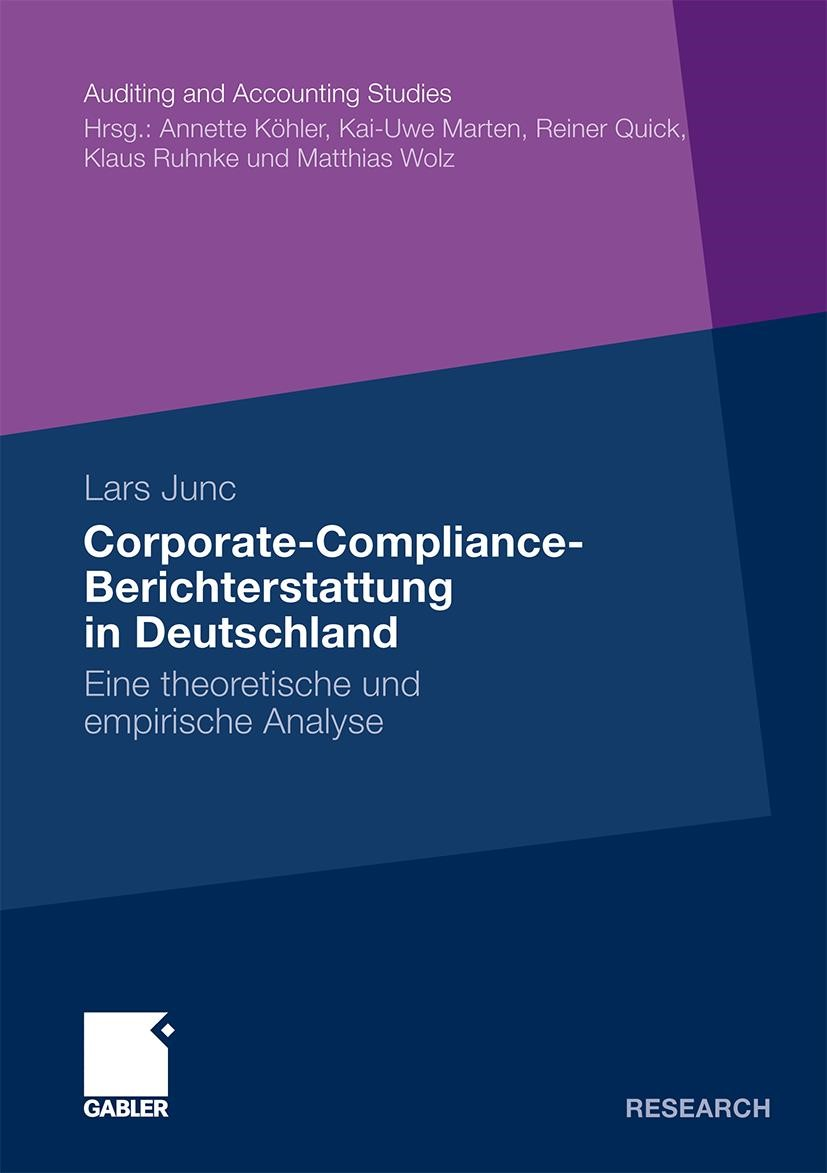 Corporate-Compliance-Berichterstattung in Deutschland | Junc | Mit einem Geleitwort von Prof. Dr. Annette Köhler, 2010 | Buch (Cover)
