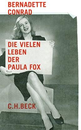 Abbildung von Conrad, Bernadette | Die vielen Leben der Paula Fox | 1. Auflage | 2011 | beck-shop.de