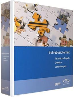 Abbildung von VdTÜV   Betriebssicherheit   Loseblattwerk mit Aktualisierungen   2015   Technische Regeln, Gesetze, Ve...