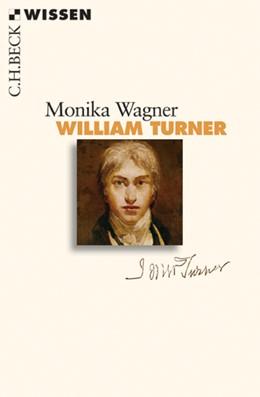 Abbildung von Wagner, Monika | William Turner | 1. Auflage | 2011 | 2514 | beck-shop.de