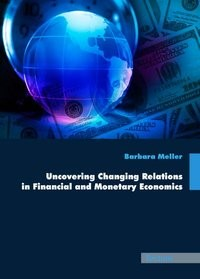 Abbildung von Meller   Uncovering Changing Relations in Financial and Monetary Economics   2009